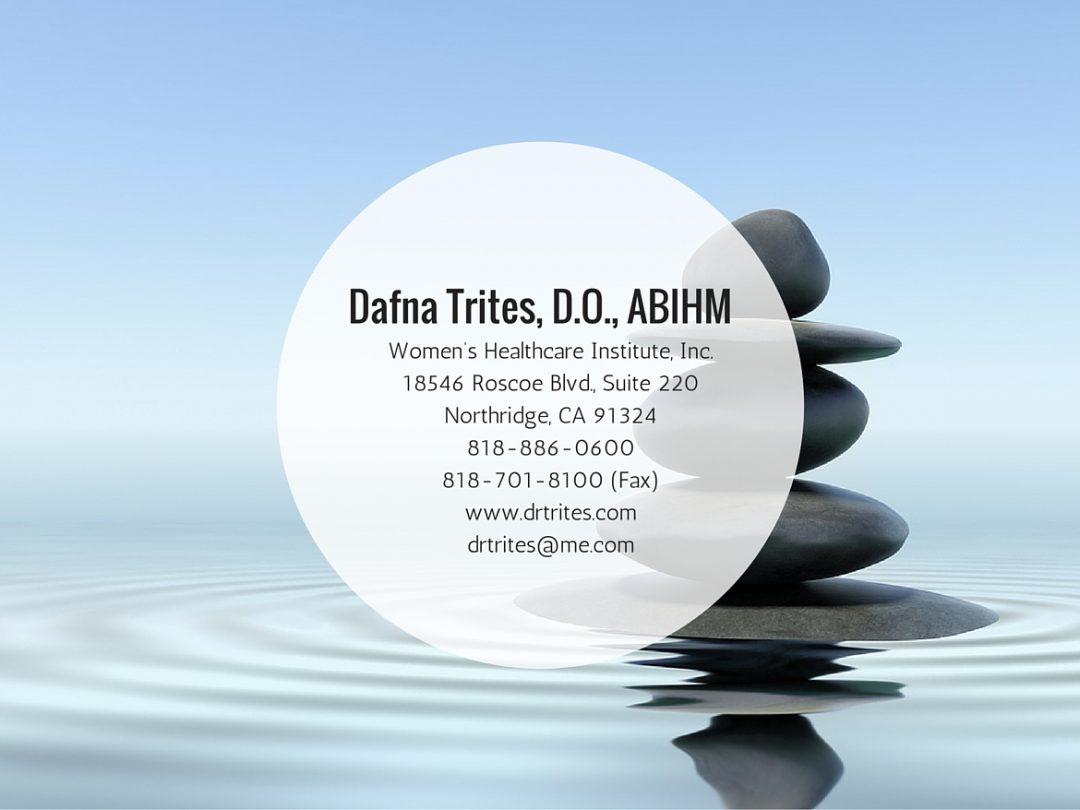 Dafna Trites, DO, ABIHMNorthridge, CA